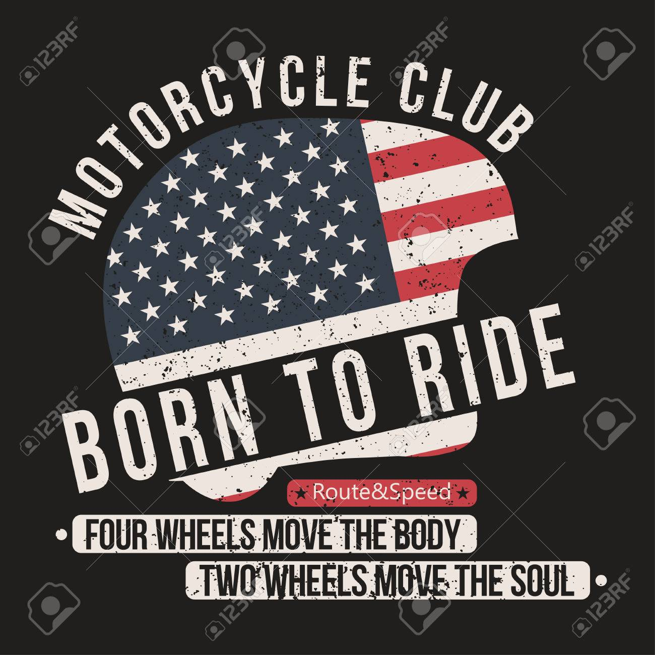 Motorcycle t-shirt graphics. Helmet with USA flag and lettering Motorcycle club, Born to ride and motivation quote. Vintage typography for apparel, poster, badge. Vector - 78796389