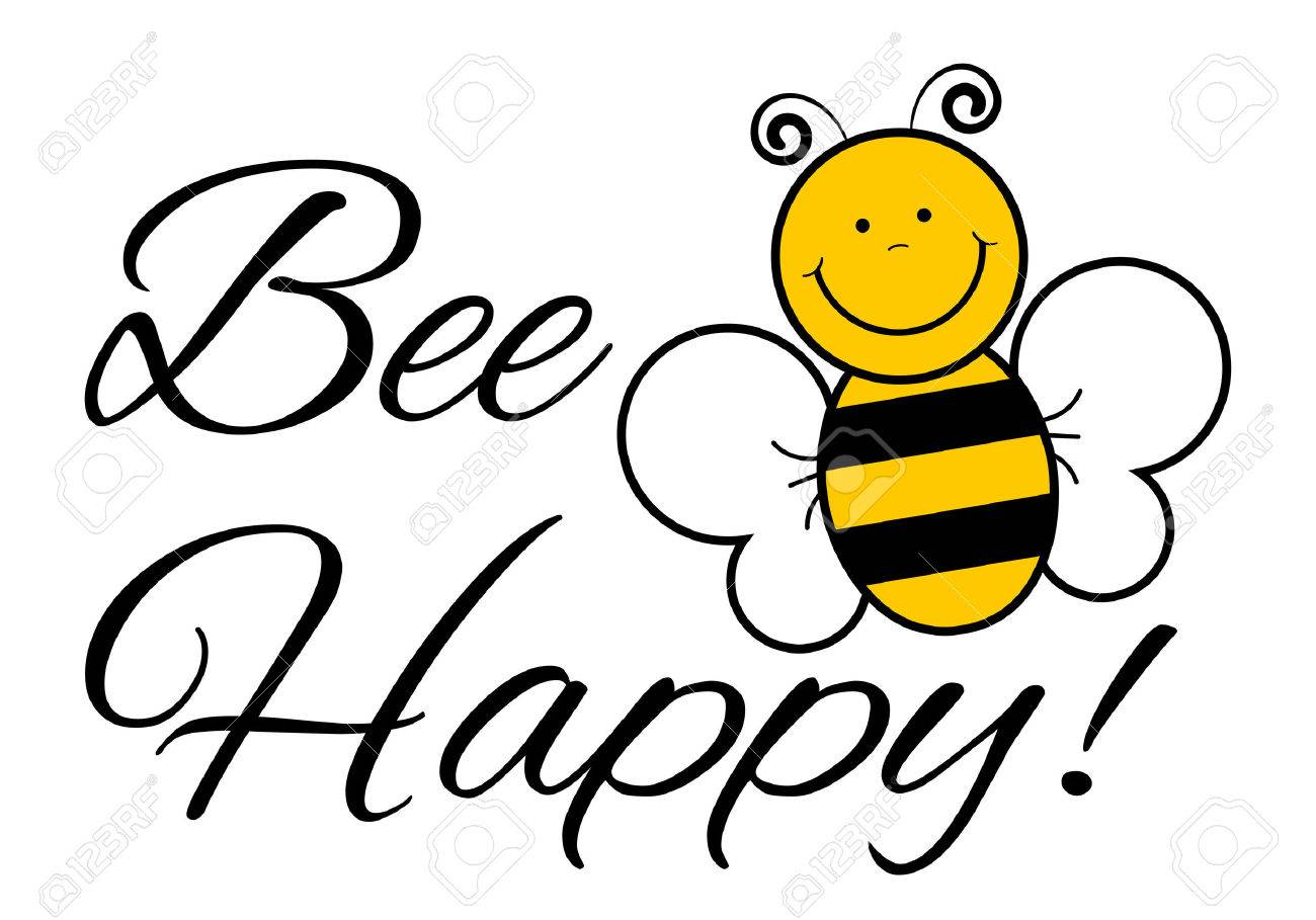 Bee Happy! - Vector Illustration Be Happy Stock Photo, Picture And ...