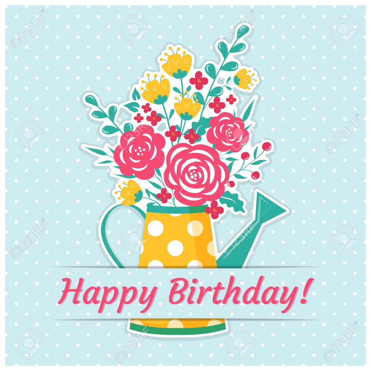 Happy Birthday Greeting Card With A Watering Can A Bouquet