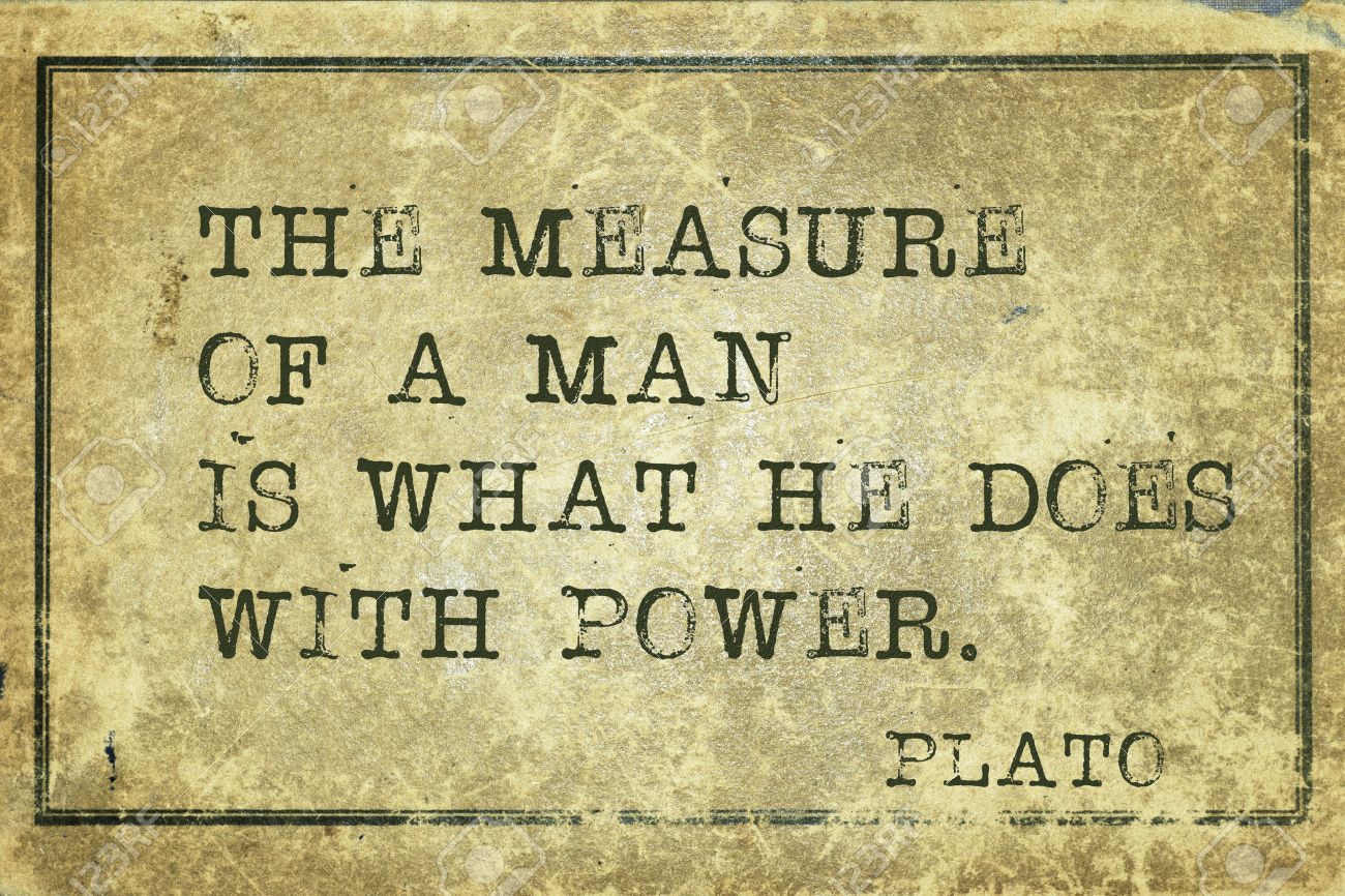 The Measure Of A Man Ancient Greek Philosopher Plato Quote Stock