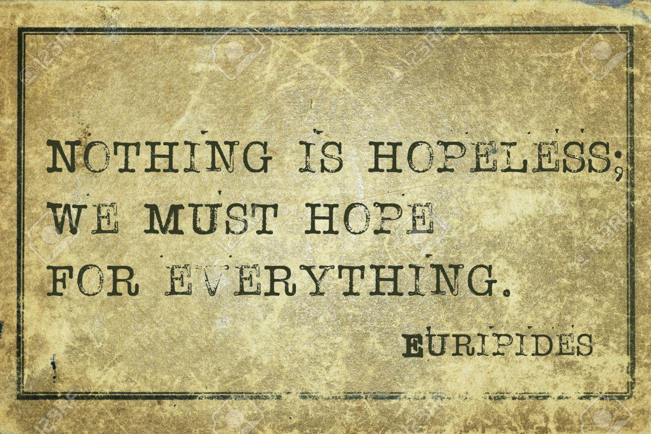 Euripides nothing is hopeless