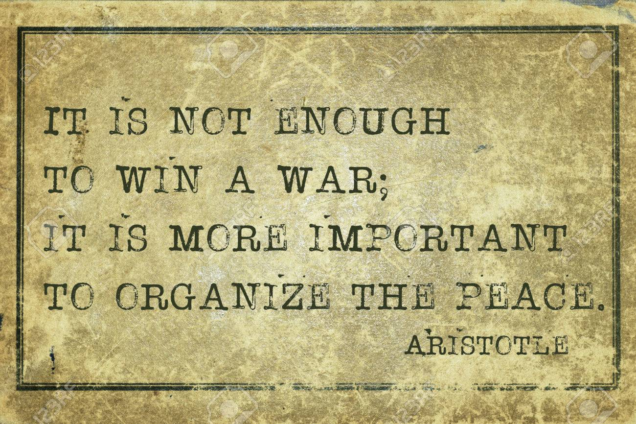 It Is Not Enough To Win A War Ancient Greek Philosopher Aristotle