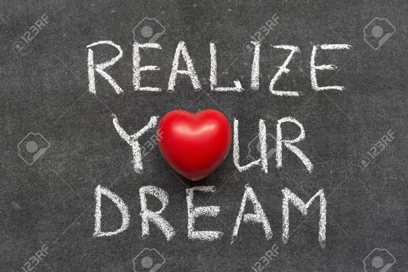 Realize your dream phrase handwritten on blackboard with heart realize your dream phrase handwritten on blackboard with heart symbol instead of o stock photo biocorpaavc
