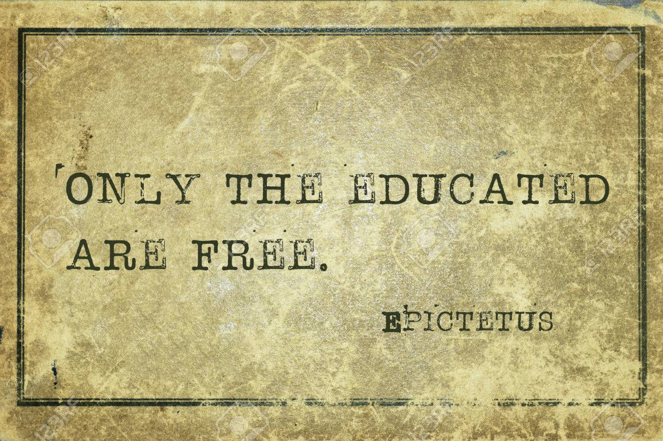 Only The Educated Are Free Ancient Greek Philosopher Epictetus