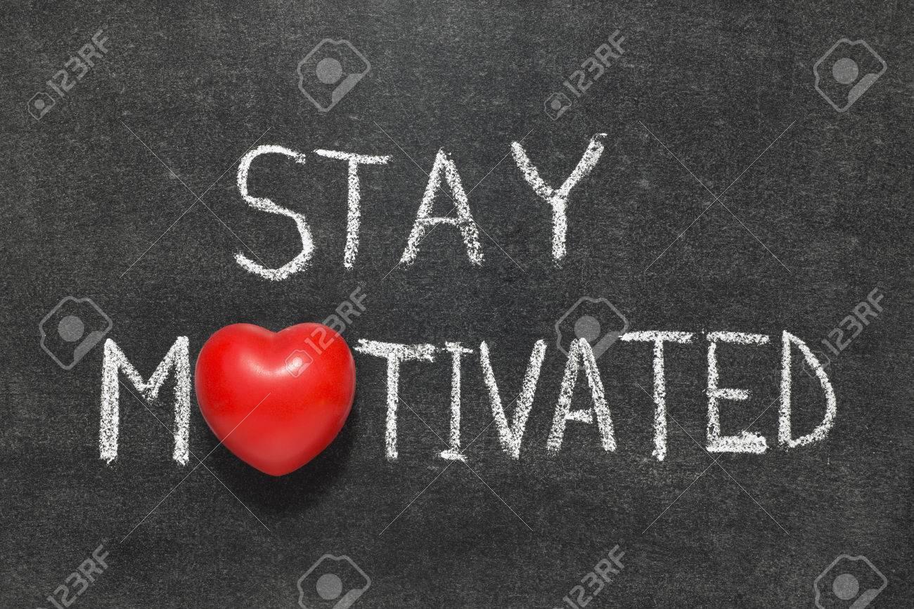 Stay motivated phrase handwritten on blackboard with heart symbol stay motivated phrase handwritten on blackboard with heart symbol instead of o stock photo 40438361 biocorpaavc