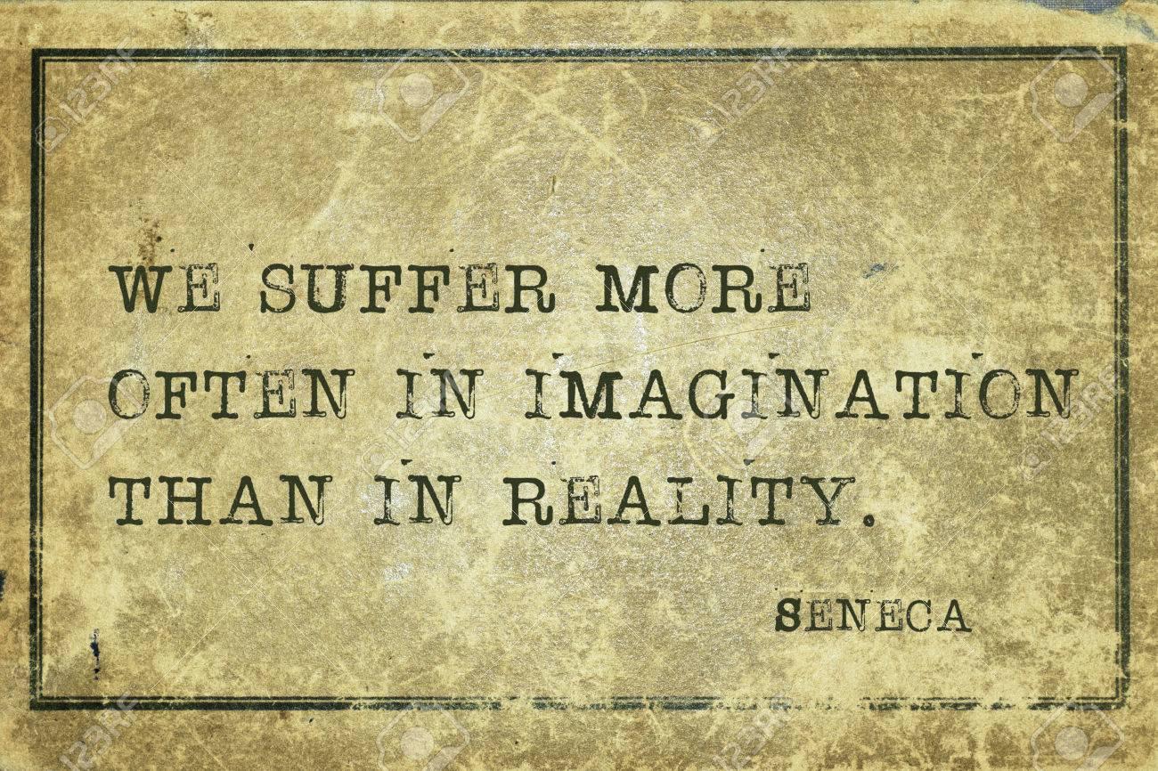 Nous Souffrons Plus Souvent Dans L Imagination Ancien Philosophe Romain Sénèque Citation Imprimée Sur Grunge Cru Carton