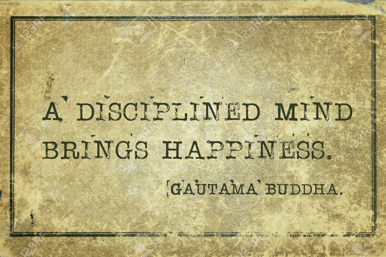 Famous Quotes About Happiness A Disciplined Mind Brings Happiness
