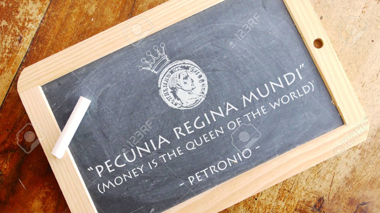 Immagini Stock Pecunia Regina Mundi Una Frase Latina Che