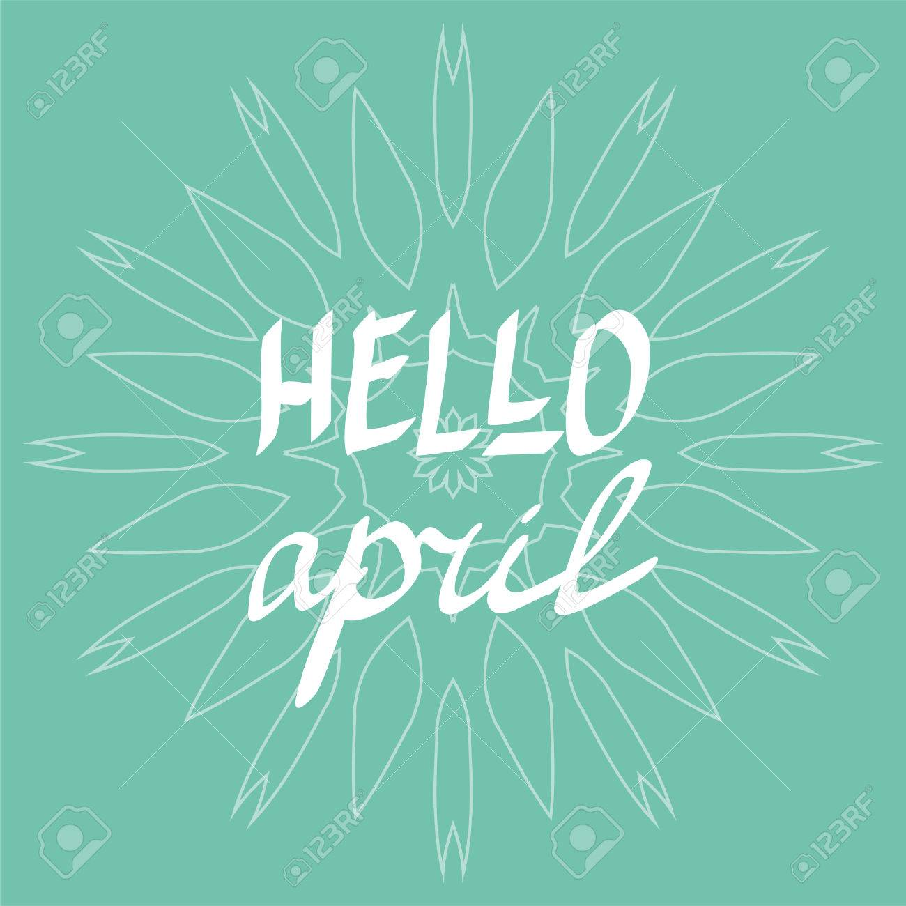 Hello April Vector Hand Written Lettering Inspirational Quotes