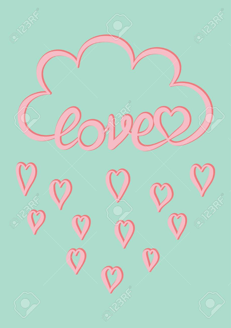 Love Card Pink Cloud With Hand Written Word Love And Pink Heart Rain Drops On