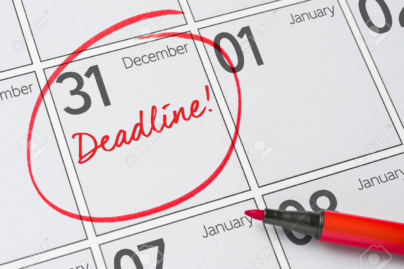 Deadline written on a calendar - December 31 - 83458103