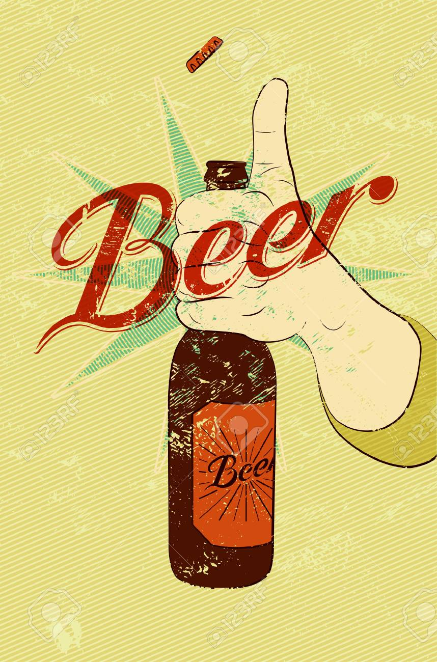 Vintage Grunge Style Beer Poster Hand Hold A Bottle Of