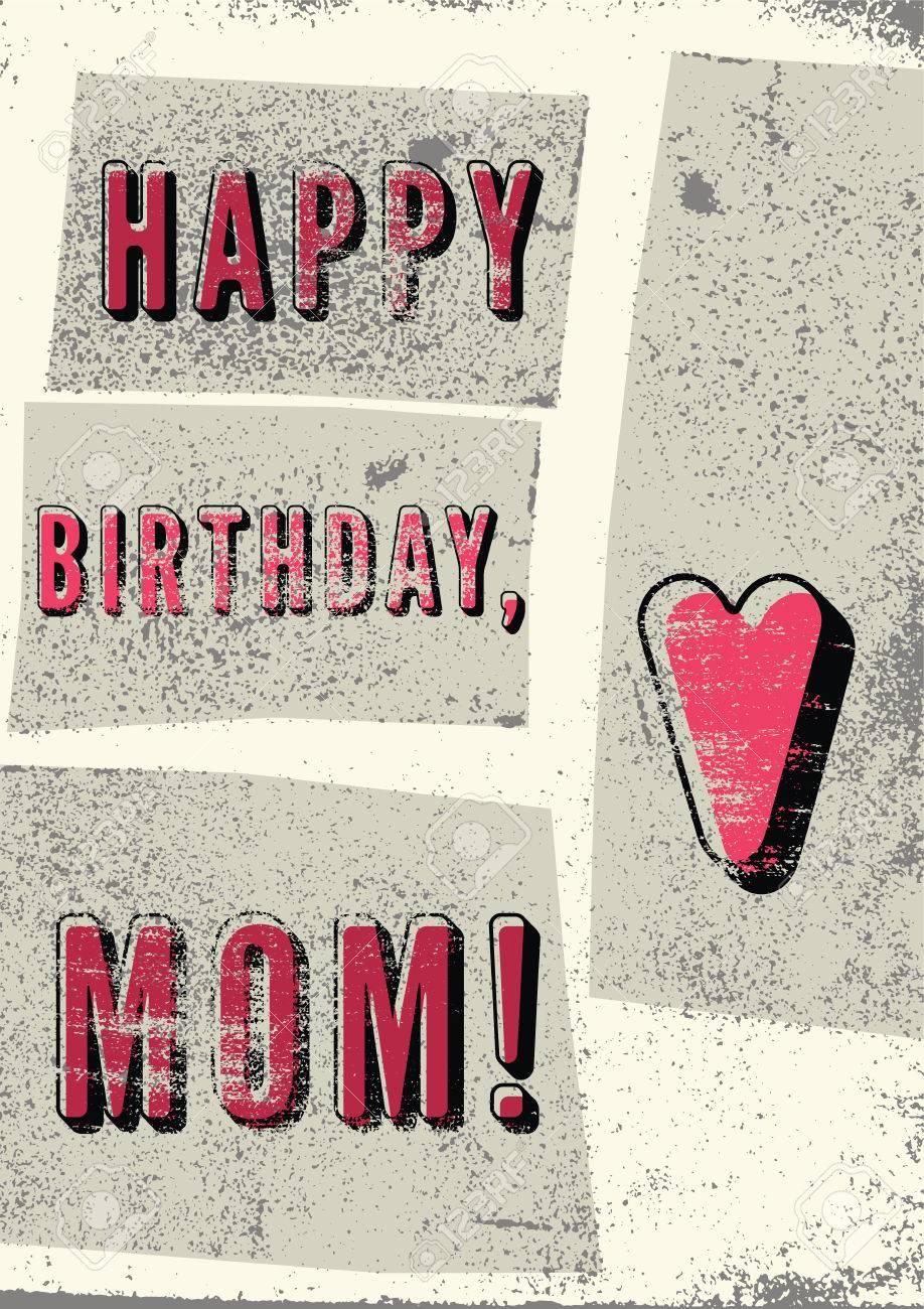 Bon Anniversaire Maman Carte Danniversaire Grunge Vintage Typographique Rétro Illustration Vectorielle