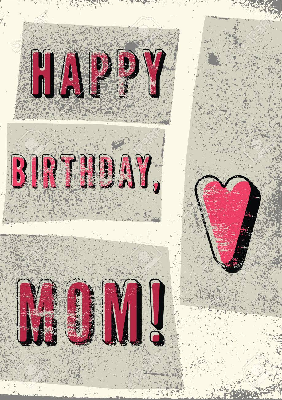 Happy birthday mom typographical vintage grunge birthday card happy birthday mom typographical vintage grunge birthday card retro vector illustration stock bookmarktalkfo Gallery