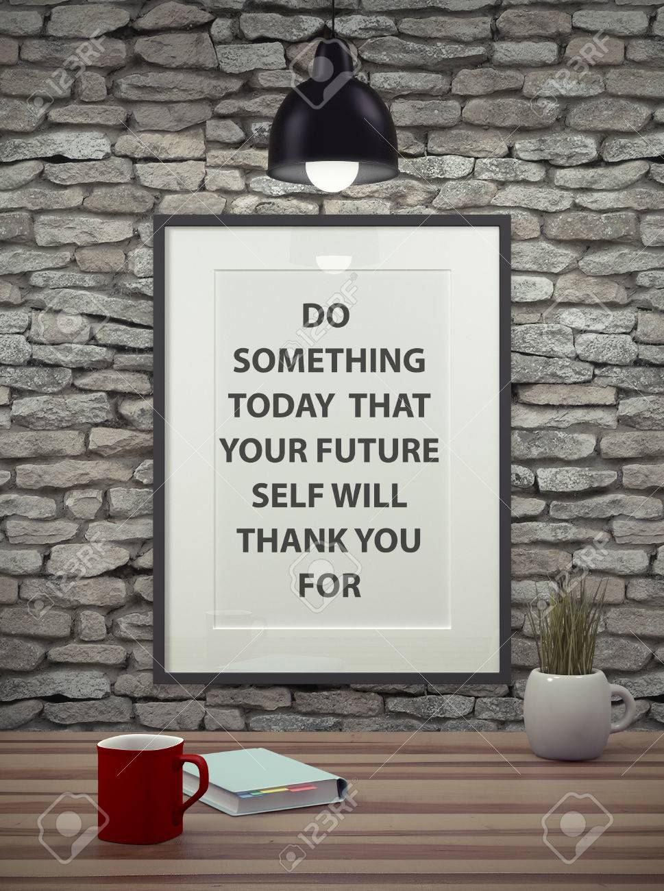 Inspirational Quote On Picture Frame Over A Dirty Brick Wall. DO SOMETHING  TODAY THAT YOUR